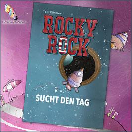 Rocky Rock sucht den Tag