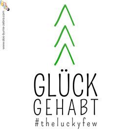 Bügelbild - Glück gehabt - #theluckyfew - Zweifarbig
