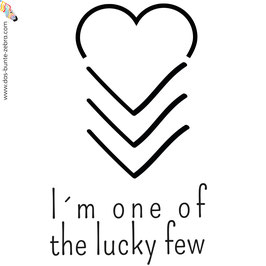 Bügelbild - I´m one of the lucky few - Einfarbig