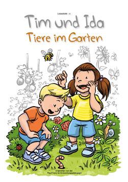 Lesestufe 4 | Tim und Ida - Tiere im Garten