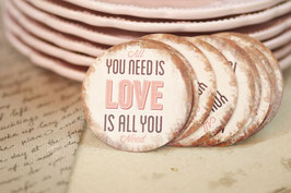 Magnet All you need ist Love