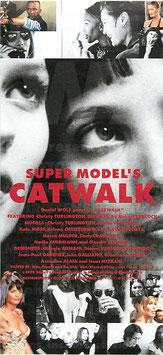 SUPER MODEL'S CATWALK/スーパーモデルズ キャットウォーク(映画前売半券)