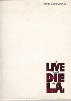 L.A.大捜査線/狼たちの街(To Livw and Die in L.A./プレスシートオリジナル英語版)