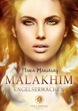 Malakhim I – Engelserwachen