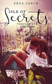 Isle of Secrets 1 – Verfluchte Unschuld