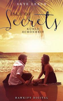 Isle of Secrets 3 – Kühle Schönheit