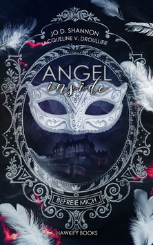 Angel Inside – Befreie mich