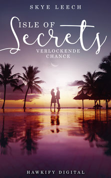 Isle of Secrets 4 – Verlockende Chance