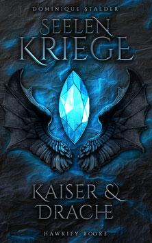 Seelenkriege – Kaiser & Drache