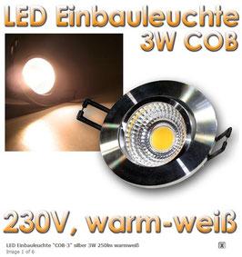 "LED Einbauleuchte ""COB-3"" silber 3W 250lm warmweiß"