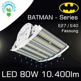 LED E40 - E27 Fläschenstrahler - Batman Series 80W, IP64, 10.400lm, zwischen 3.000 - 6.000 Kelvin wählbar