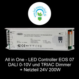 All in One - LED Controller EOS 07 DALI 0-10V und TRIAC Dimmer + Netzteil 24V 200W
