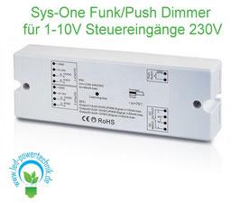 Sys-One Funk/Push Dimmer für 1-10V Steuereingänge, 230V