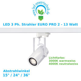 LED 3 Ph. Strahler EURO PRO 2 - 13 Watt, 800, neutral & warmweiss inkl. 3-Phasen Adapter