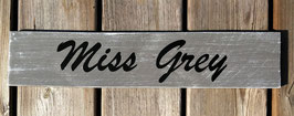 "Pancarte personnalisable ""Miss Grey"" gris patiné"