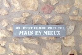 """Pancarte personnalisable """"comme chez toi"""""""
