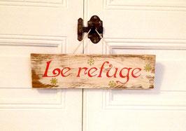 """Pancarte personnalisable """"refuge"""" blanche poncée"""