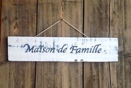 """Pancarte personnalisable """"maison de famille"""" blanche"""