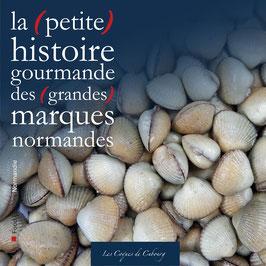La (petite) histoire gourmande des (grandes) marques normandes