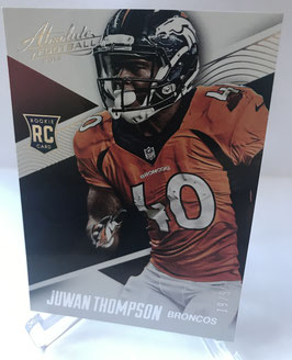 Juwan Thompson (Broncos)  2014 Panini Absolute Spectrum Silver #102