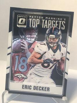 Eric Decker (Broncos) 2016 Donruss Optic Peyton Manning's Top Targets #6