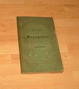 Die Cultur der Georginen, Joseph Paxton, 1839