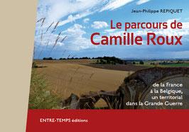 LE PARCOURS DE CAMILLE ROUX