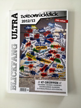 Blickfang Ultra Saisonrückblick 2012/2013