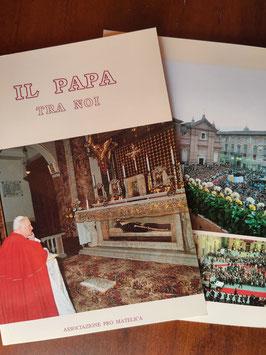 Il Papa tra noi