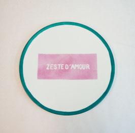 ASSIETTE ZESTE D'AMOUR