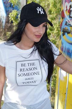 T-Shirt BE THE REASON
