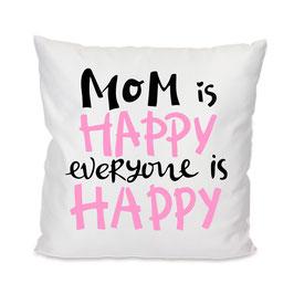 Kissen Happy Mom