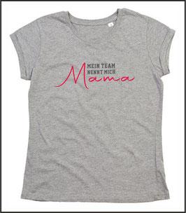 T-Shirt mein Team nennt mich