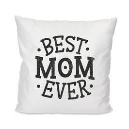Kissen BEST MOM EVER #12