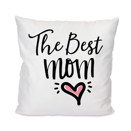 Kissen The Best Mom #11