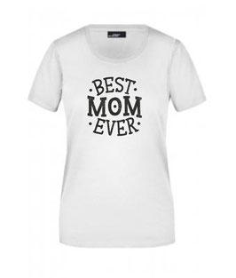 T-Shirt BEST MOM EVER