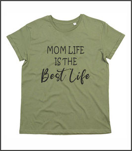 T-Shirt Mom life is the best life