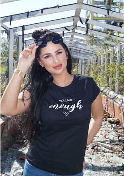 T-Shirt YOU ARE ENOUGH