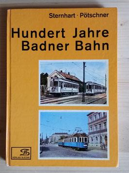 Hundert Jahre Badner Bahn