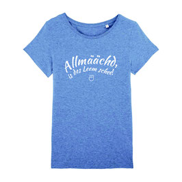 """T-Shirt """"Allmäächd"""""""