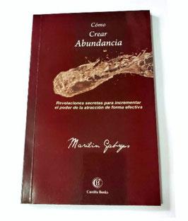"""Libro """"COMO CREAR ABUNDANCIA"""""""