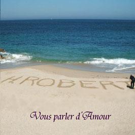 """Album   """" Vous parler d'Amour """""""