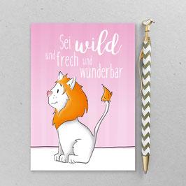 Leonie Löwenherz - Sei wild und frech und wunderbar -A6 Postkarte