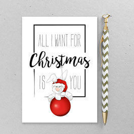 Henning Hase – All i want for Christmas is you– A6 Postkarte