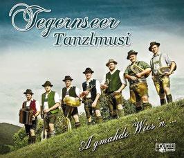 CD Tegernseer Tanzlmusi - A gmahde Wies'n