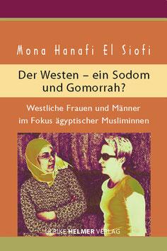 Mona Hanafi El Siofi: Der Westen – ein Sodom und Gomorrah?