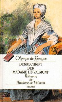 Olympe de Gouges: Denkschrift der Madame de Valmont