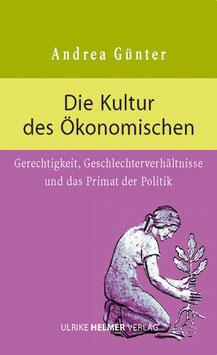 Andrea Günter: Die Kultur des Ökonomischen