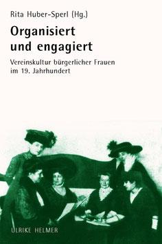 Rita Huber-Sperl: Organisiert und engagiert