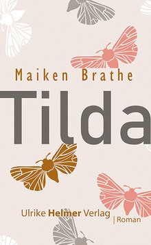Maiken Brathe: Tilda